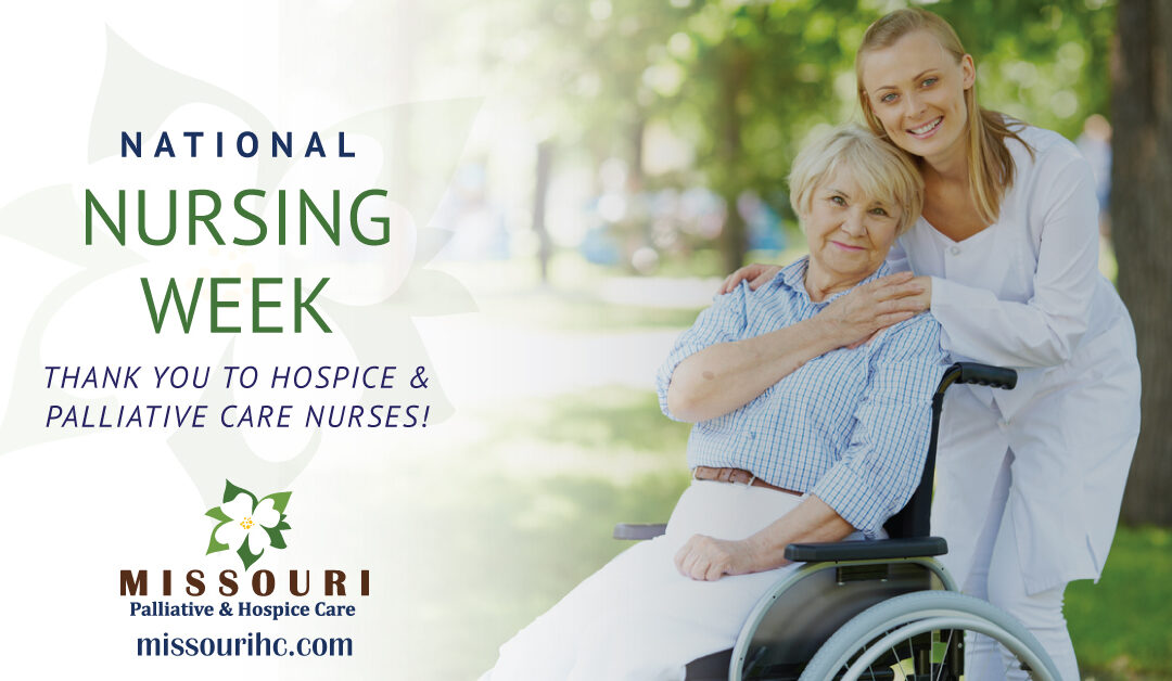National Nursing Week – Thank You to Hospice and Palliative Care Nurses!