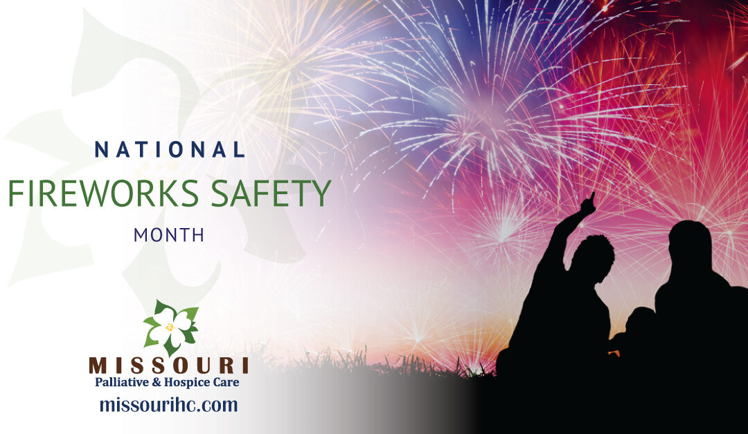 Fireworks Safety Month – June 1 – July 31